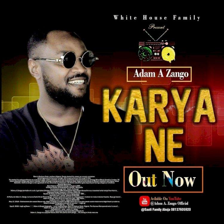 Music: Adam A Zango – Karya Ne (Official Audio)