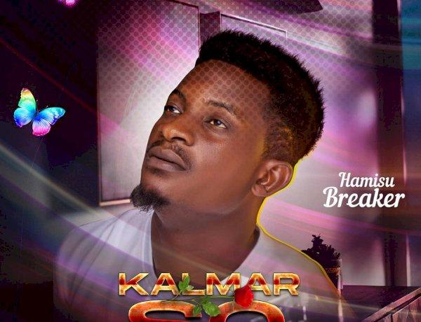 Music: Hamisu Breaker - Kalmar So