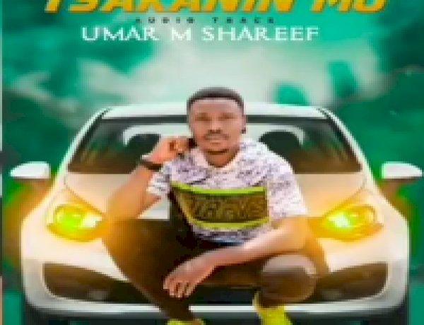 MUSIC: Umar M Shareef - Tsakaninmu Mp3