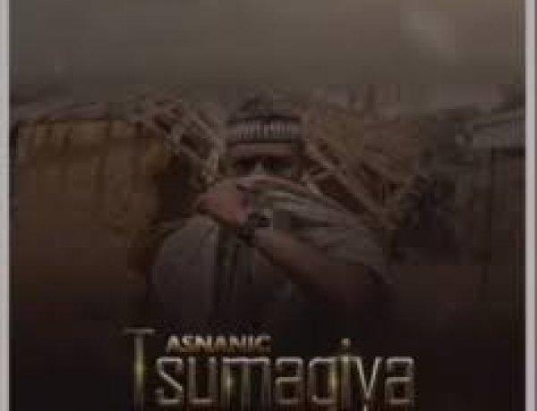 Nazifi Asnanic – Tsumagiya 2021 Song