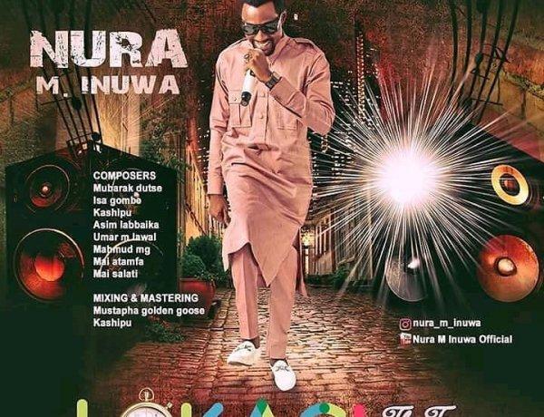 Album: Nura M Inuwa - Lokaci (New Album 2021)