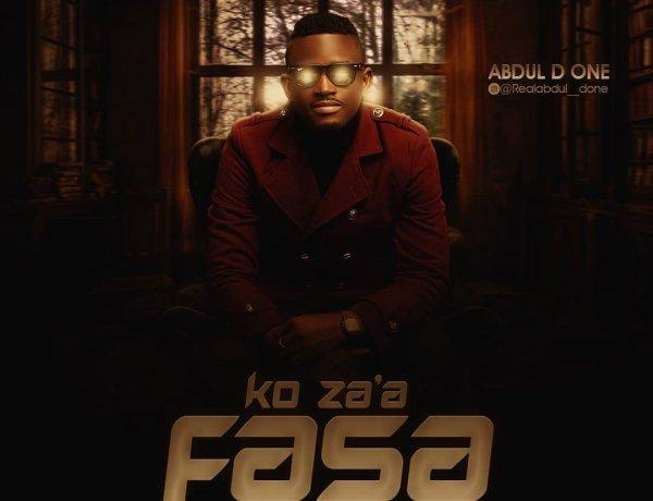 Abdul D One - Ko Za'a Fasa