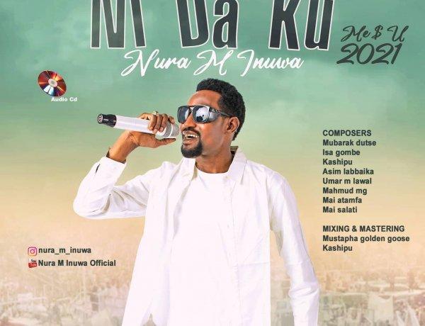 Nura M Inuwa - Muji Tsoron Allah