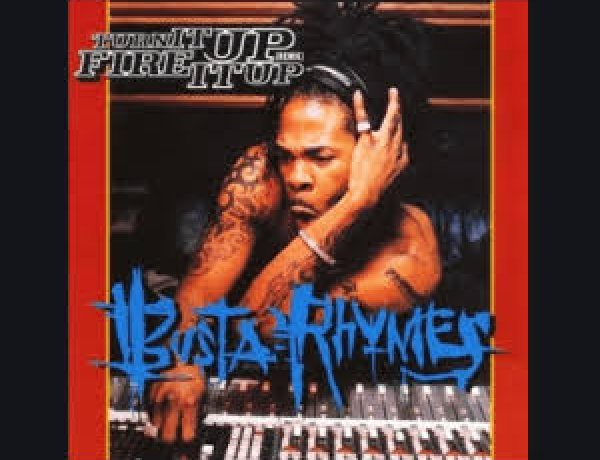 Busta Rhymes - Turn Me Up Some
