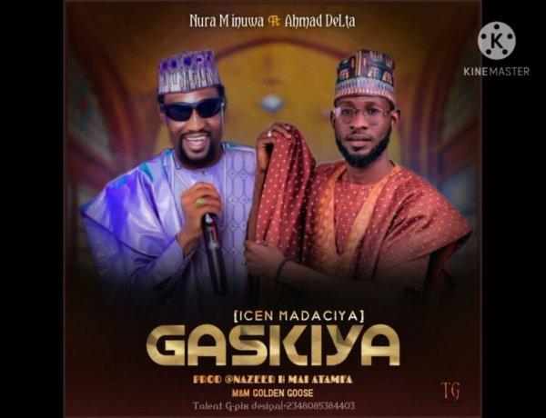 Ahmed Delta Ft. (Nura M Inuwa)- Gaskiya Mp3 Song