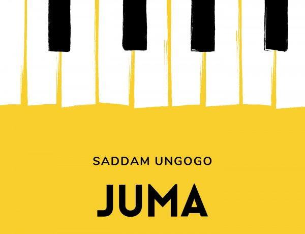 Saddam Ungogo - Juma